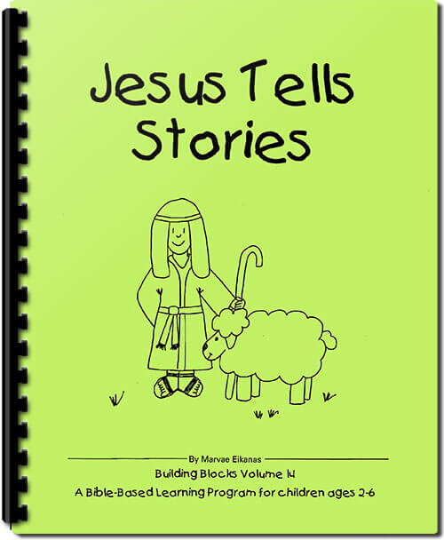 Jesus Tells Stories – Preschool