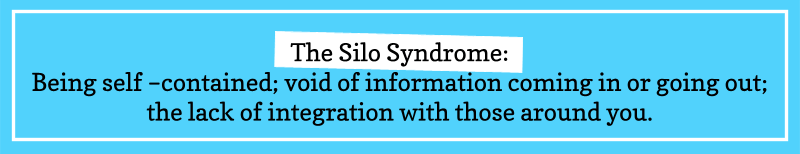 The Silo Syndrome